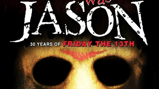 Image His Name Was Jason