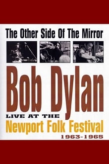 Image Bob Dylan: The Other Side of the Mirror - Live at the Newport Folk Festival