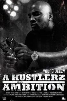 Image Young Jeezy: A Hustlerz Ambition
