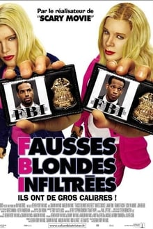 Image F.B.I. : Fausses Blondes Infiltrées
