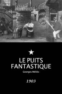 Le puits fantastique (1903)