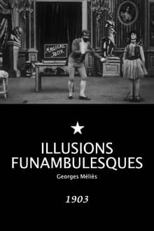 Illusions funambulesques (1903)