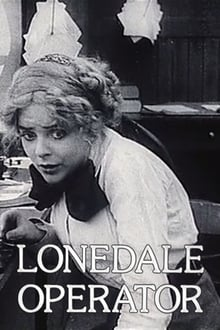 The Lonedale Operator (1911)
