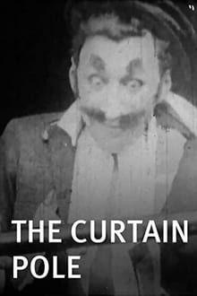 The Curtain Pole (1909)