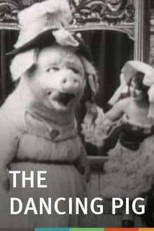 Le Cochon Danseur (1907)