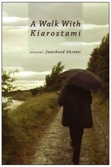 A Walk with Kiarostami series tv