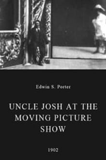 Uncle Josh at the Moving Picture Show (1902)