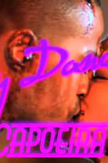 Dirty Dancing 3: Capoeira Nights series tv