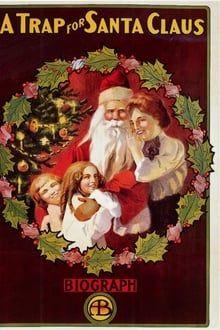 A Trap for Santa Claus (1909)