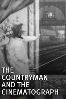 The Countryman and the Cinematograph (1901)