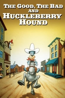 Image The Good, the Bad and Huckleberry Hound