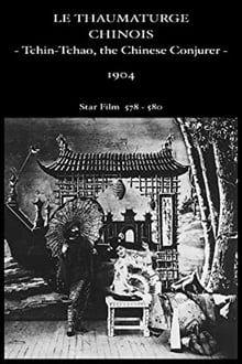 Le Thaumaturge chinois (1904)