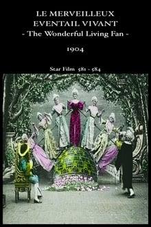 Le Merveilleux éventail vivant (1904)