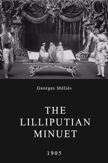 Le menuet lilliputien (1905)