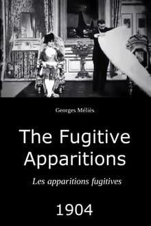 Les apparitions fugitives (1904)