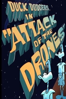 Image Duck Dodgers in Attack of the Drones