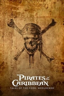 Pirates of the Caribbean: Tales of the Code – Wedlocked series tv