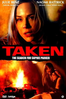Taken: The Search for Sophie Parker series tv