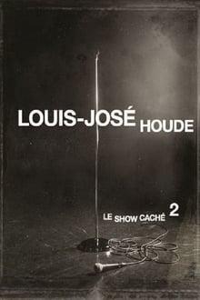Image Louis-José Houde - Le Show Caché 2 2013