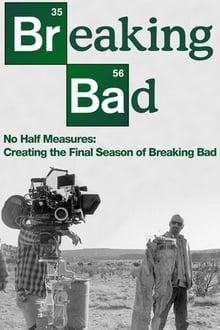 image No Half Measures: Creating the Final Season of Breaking Bad