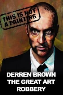 Image Derren Brown: The Great Art Robbery 2013