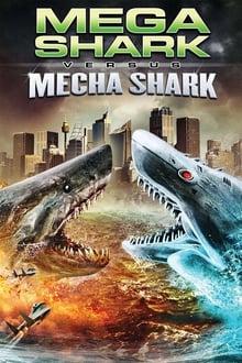 Image Mega Shark Vs. Mecha Shark