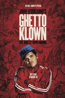 Image John Leguizamo: Ghetto Klown