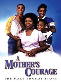 Image A Mother's Courage: The Mary Thomas Story