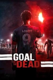 Voir Goal of the Dead en streaming
