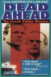 Image Dead Ahead: The Exxon Valdez Disaster