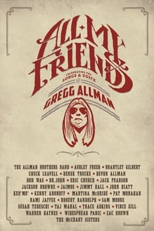 Image All My Friends - Celebrating the Songs & Voice of Gregg Allman