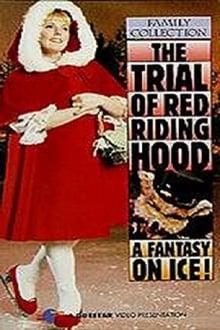 Voir The Trial of Red Riding Hood en streaming