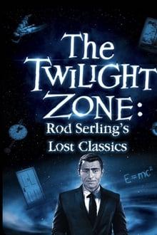 Twilight Zone: Rod Serling's Lost Classics series tv