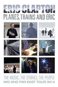 Image Eric Clapton - Planes, Trains and Eric