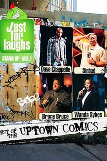 Voir Just for Laughs Stand Up, Vol. 1: Best of the Uptown Comics en streaming