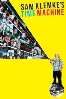 Sam Klemke's Time Machine series tv