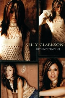 Kelly Clarkson: Miss Independent series tv