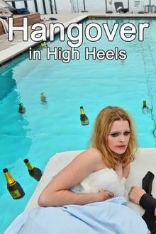 Image Hangover in High Heels