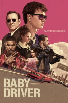 Voir Baby Driver en streaming