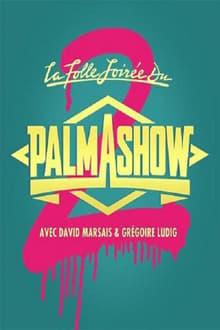 Image La Folle Soirée du Palmashow 2