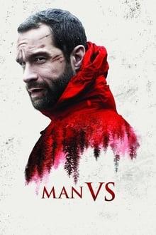 Voir Man Vs. (2015) en streaming