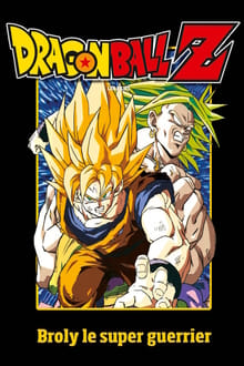 image Dragon Ball Z - Broly le super guerrier