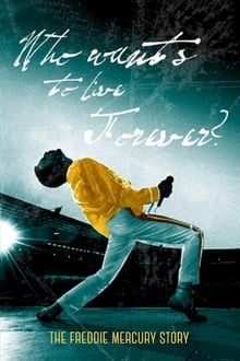 Image The Freddie Mercury Story: Who Wants to Live Forever?