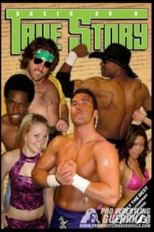 PWG: Based On A True Story series tv