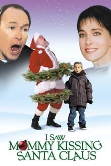 I Saw Mommy Kissing Santa Claus series tv