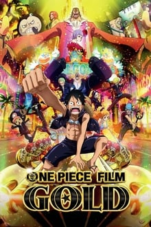 One Piece, film 13 : Gold (2016)