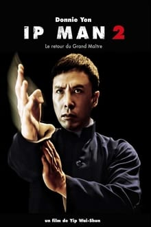 Voir Ip Man 2 : Le retour du Grand Maître (2010) en streaming