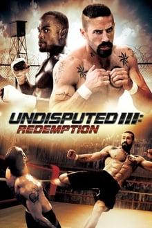 Un seul deviendra invincible 3: Rédemption (2010)