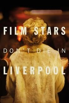 Voir Film stars don't die in Liverpool (2017) en streaming