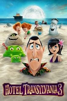 Hôtel Transylvanie 3 : Des Vacances Monstrueuses (2018)